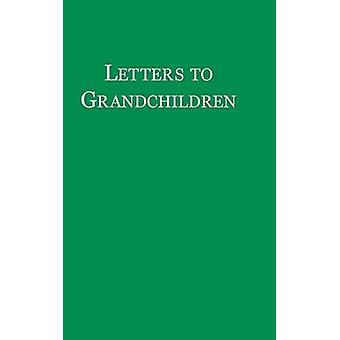 Letters to Grandchildren by Winthrop & John