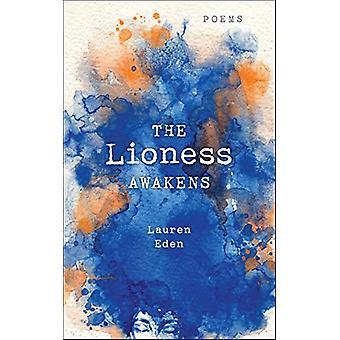 The Lioness Awakens - Poems by Lauren Eden - 9781250208729 Book