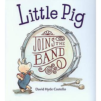 Little Pig Joins the Band (4 Paperbacks/1 CD) by David Hyde Costello