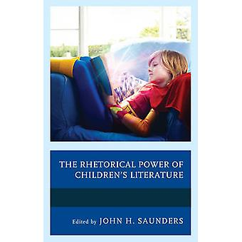 The Rhetorical Power of Children-apos;s Littérature par John H. Saunders - 9