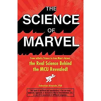 The Science of Marvel - From Infinity Stones to Iron Man's Armor - the