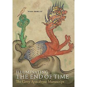 Illuminating the End of Time - The Getty Apocalypse Manuscript by Nige