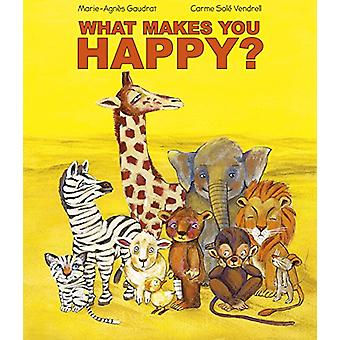 What Makes You Happy by Marie-Agnes Gaudrat - 9781627951210 Book