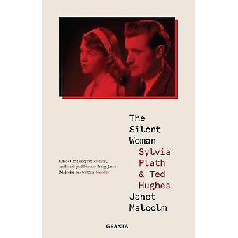 La donna silenziosa - Sylvia Plath e Ted Hughes da Janet Malcolm - 9781