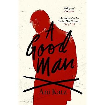 A Good Man by Ani Katz - 9781785152214 Book