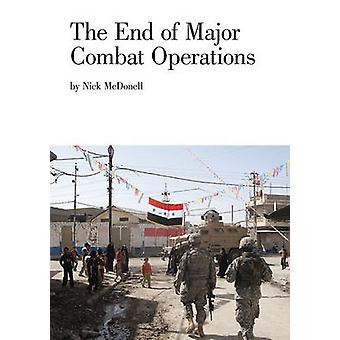 The End of Major Combat Operations by Nick McDonell - 9781934781968 B