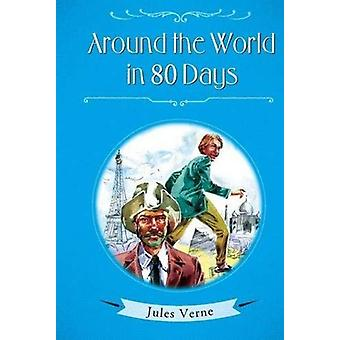 Around the World in 80 Days by Jules Verne - 9788131944530 Book