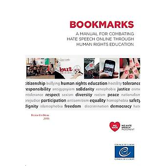 Bookmarks  a manual for combating hate speech online through human rights education by Council of Europe