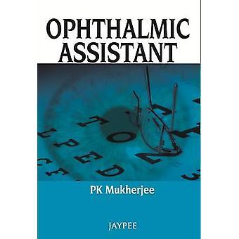 Ophthalmologischer Assistent von P. K. Mukherjee - 9789350904251 Buch
