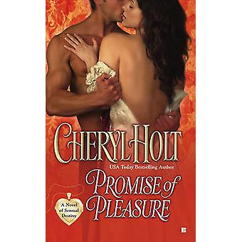 Promise of Pleasure by Cheryl Holt - 9780425235089 Book
