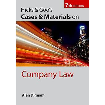 Hicks Goos Cases and Materials on Company Law par Alan Dignam