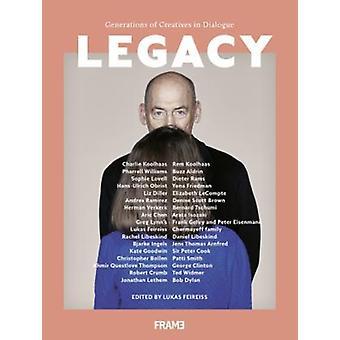 Legacy generaties creatievelingen in dialoog door Lukas Feireiss