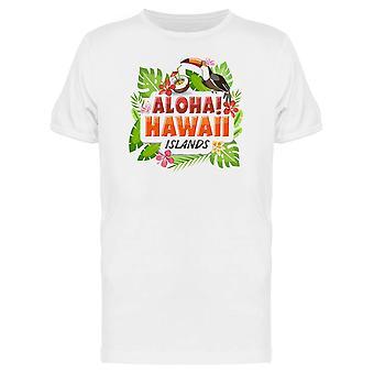 Aloha! Hawaii Islands Tee Men's -Image by Shutterstock