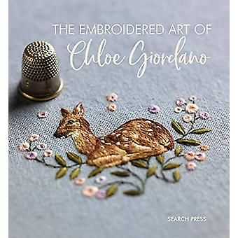 The Embroidered Art of Chloe Giordano by C. Giordano - 9781782215837