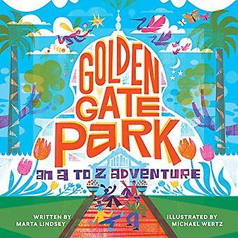 Golden Gate Park - An A to Z Adventure by Marta Lindsey - 97815132630