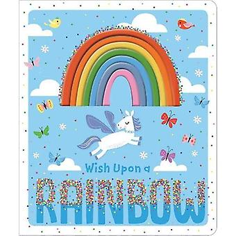 Wish Upon a Rainbow by Shannon Hays - 9781789470031 Book