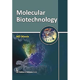 Molecular Biotechnology by M. Morris - 9788123928654 Book