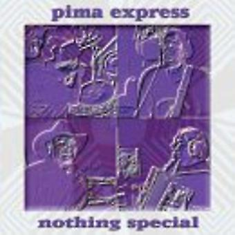 Pima Express - Nothing Special [CD] USA import