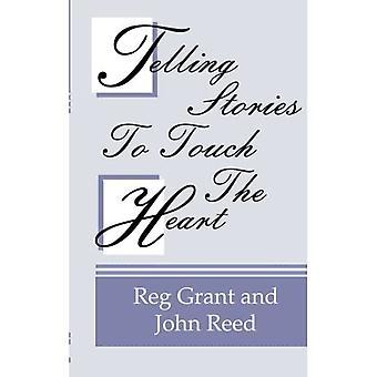 Geschichten erzählen, um das Herz zu berühren: Wie man Geschichten nutzt, um Gott's Wahrheit zu kommunizieren
