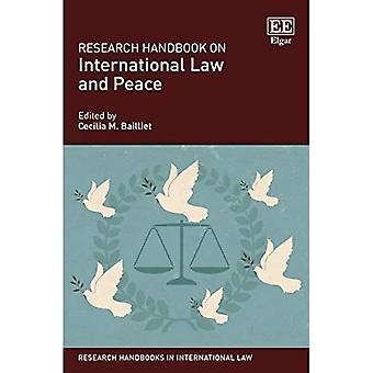 Research Handbook on International Law and Peace (Research Handbooks in International Law series)