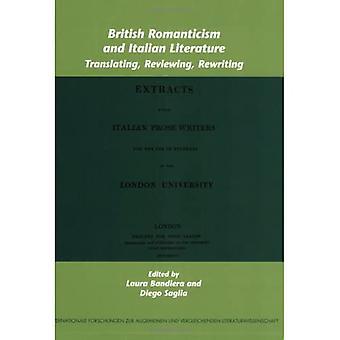 Britisk romantikk og italiensk litteratur: v. 92: Oversettelse, gjennomgang, omskriving (Internationale Forschungen Zur Allgemeinen & Vergleichenden Literaturwissenschaft)