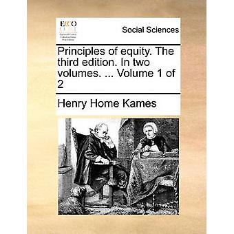 Principles of Equity. the Third Edition. in Two Volumes. ... Volume 1