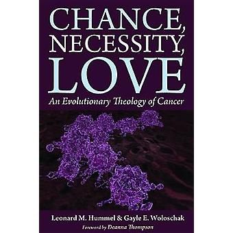 Chance - Necessity - Love by Leonard M Hummel - 9781498284530 Book