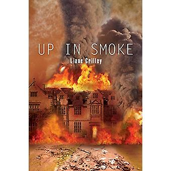Up in Smoke by Liane Crilley - 9781634172646 Book