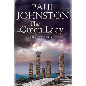 The Green Lady by Paul Johnston - 9781780295343 Book