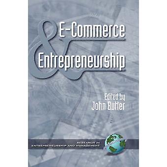 E-Commerce & Entrepreneurship by John Butler - 9781930608139 Book