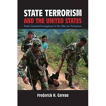 Frederick H. Gareaun valtion terrorismi ja Yhdysvallat