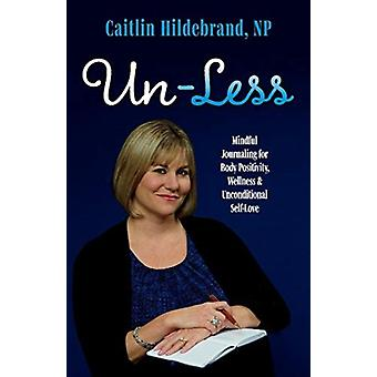 UnLess by Hildebrand & Caitlin & NP