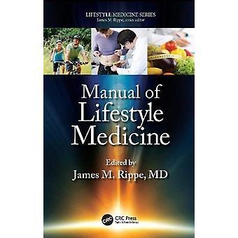 Manual of Lifestyle Medicine av Rippe & James M. Professor of Medicine & University of Massachusetts Medical School
