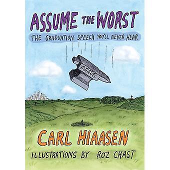 Anta det verste av Carl Hiaasen & Illustrated av Roz Chast