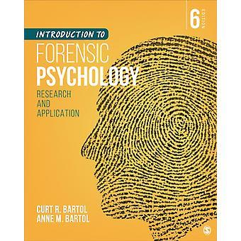 Johdanto rikosteknisen psykologian tutkimukseen ja soveltamiseen Curtis R Bartol & Anne M Bartol