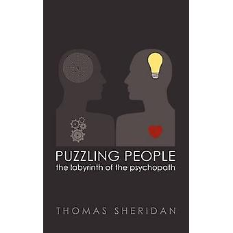 Puzzling People The Labyrinth of the Psychopath by Sheridan & Thomas