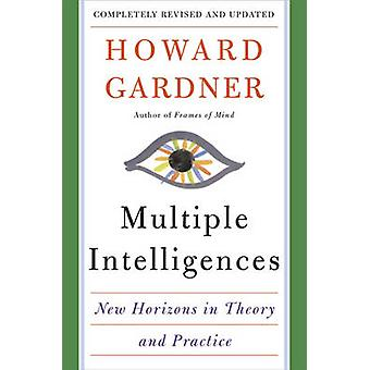Intelligences multiples - nouveaux Horizons in Theory and Practice par Howard