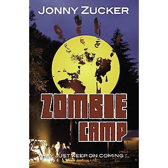 Zombie Camp by Jonny Zucker - 9781781277188 Book
