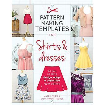 Mønster gør skabeloner til nederdele & kjoler - alt hvad du behøver at Design