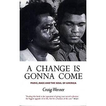 Eine Änderung wird kommen - Musik - Rennen und die Seele von Amerika (Main) b