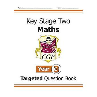 KS2 Matematiikka suunnattu kysymys kirja - vuosi 3 CGP Books - CGP kirjat-