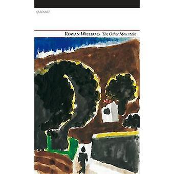 Det andra berget av Rowan Williams - 9781847774491 bok