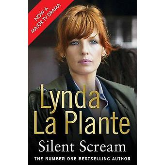 Silent Scream (tie-in Media) di Lynda La Plante - 9781849835589 libro