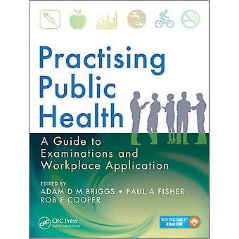 الصحة العامة الممارسين-دليل للامتحانات وأماكن العمل A
