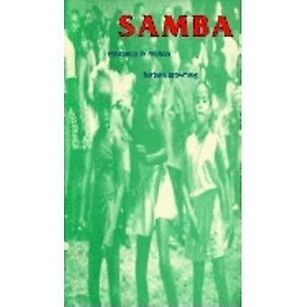 Samba: Widerstand in Bewegung (Arts & Politik des Alltags)