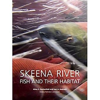 Skeena älven fisk och deras livsmiljö: Allen S. Gottesfeld och Ken A. Rabnett