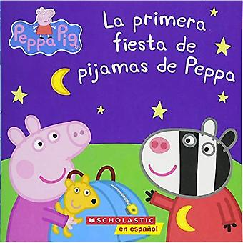 Peppa Pig: La Primera Fiesta de Pijamas de Peppa