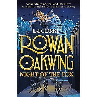 Rowan Oakwing: Night of the Fox: Book 2