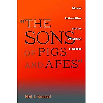 Die Söhne von Schweinen und Affen