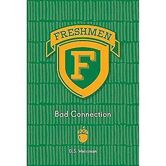 Bad Connection (Freshmen)